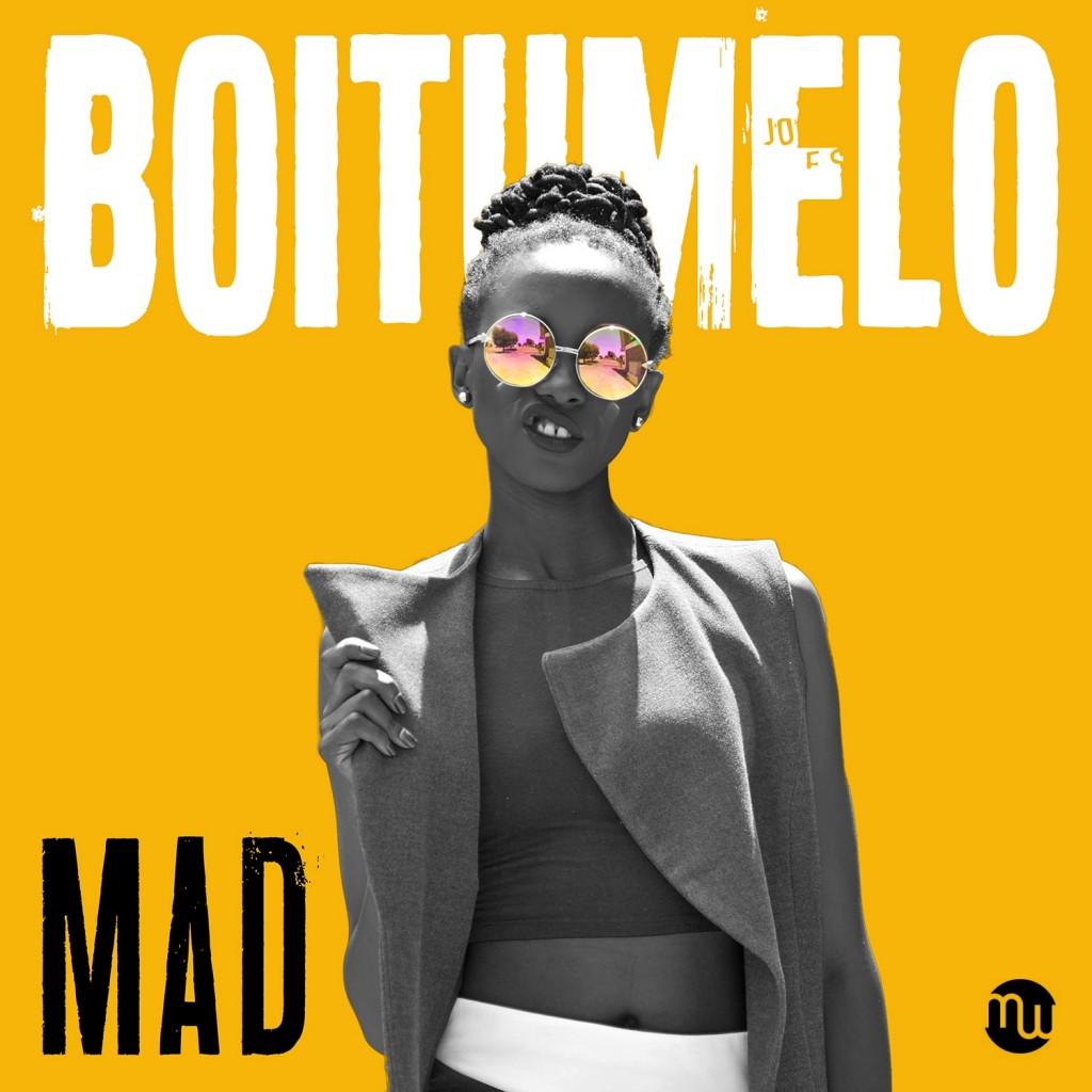Boitumelo - Mad